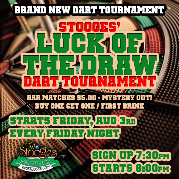 "DART TOURNAMENT ""LUCK OF THE DRAW"""